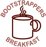 What to Expect at a Bootstrappers Breakfast