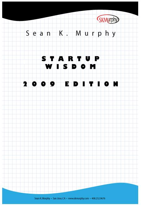 Startup Wisdom (2009 Edition)