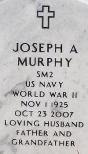 Joseph A Murphy Nov 1 1925 Oct 23 2007