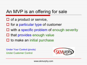 An MVP is an offering for sale