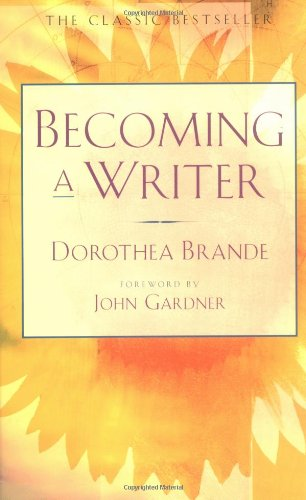 dorothea brande becoming a writer