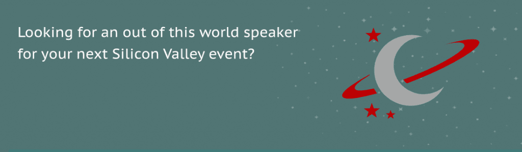 Looking for a Speaker for Your Next Silicon Valley meeting