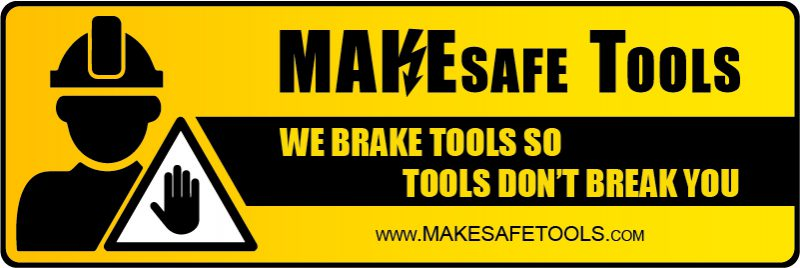 MakeSafe tools