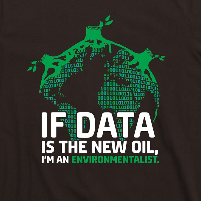 Quotes for Entrepreneurs: If Data is the New Oil, I am an Environmentalist