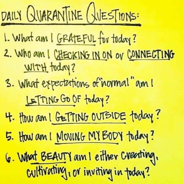 Six Daily Quarantine Questions