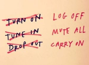 Austin Kleon: Log Off, Mute All, Carry On