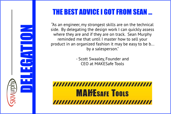 Best Advice from Sean Murphy on Delegation